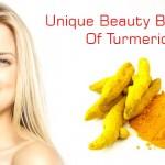 Unique Beauty Benefits Of Turmeric