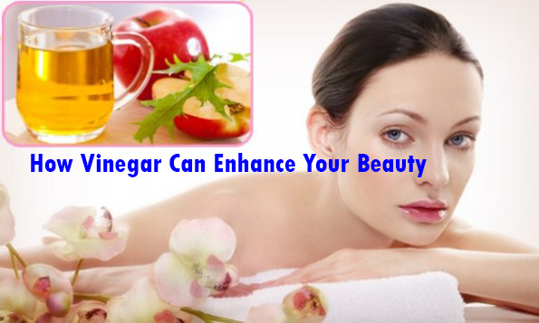 How Vinegar Can Enhance Your Beauty
