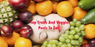 Top Fruits And Veggies Peels To Eat