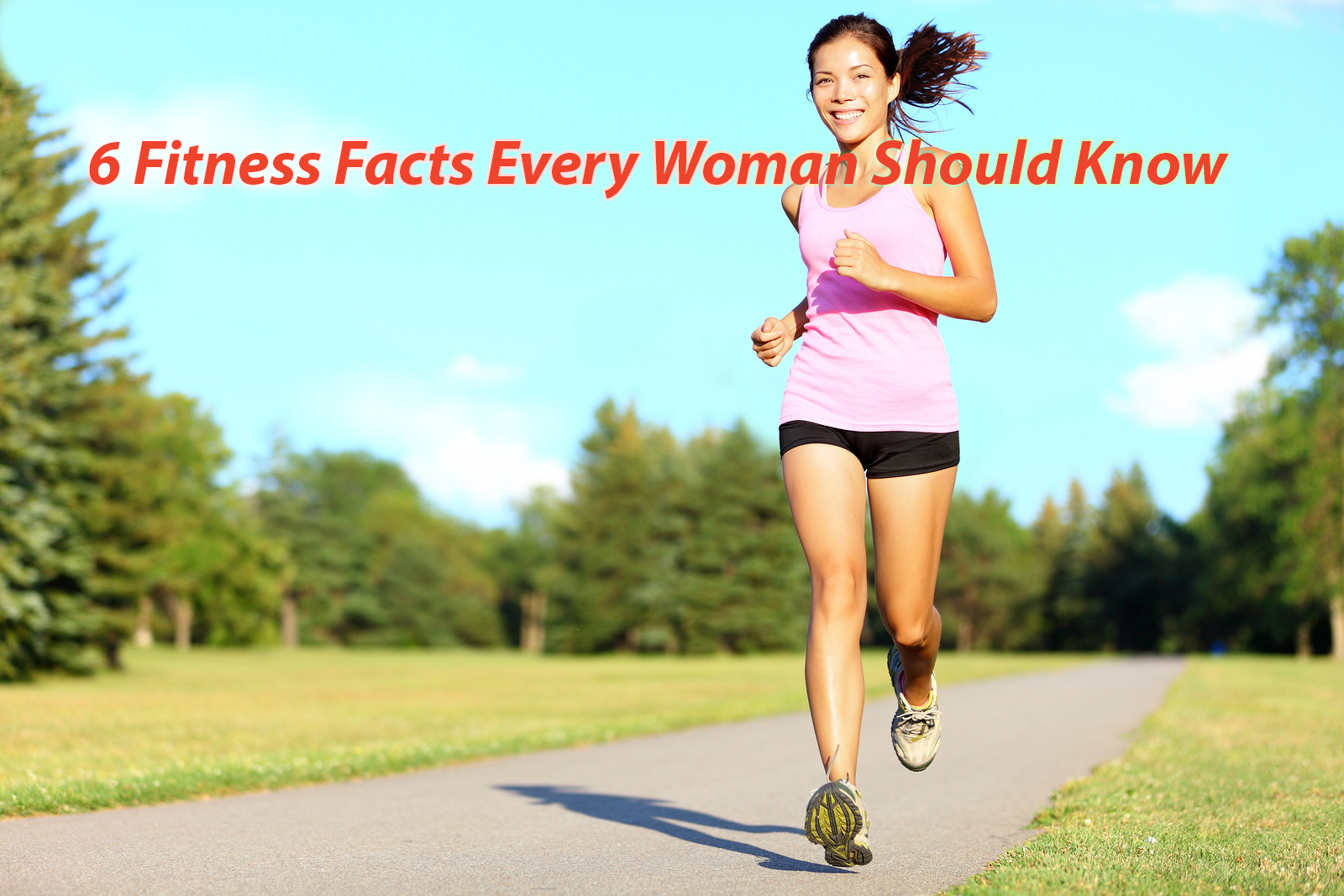 6 Fitness Facts Every Woman Should Know