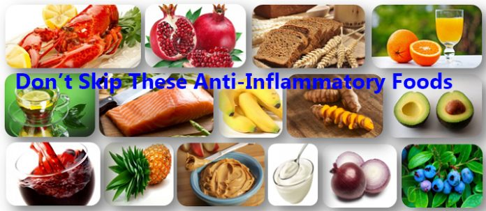 Don't Skip These Anti-Inflammatory Foods