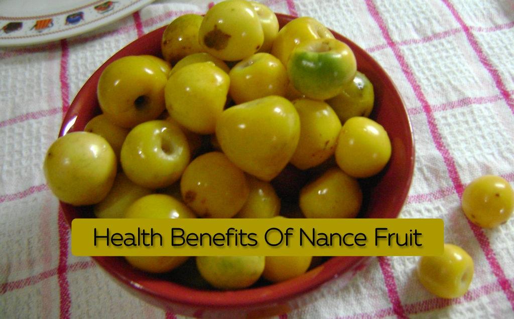 Health Benefits Of Nance Fruit 1024x636 - Health Benefits Of Nance Fruit