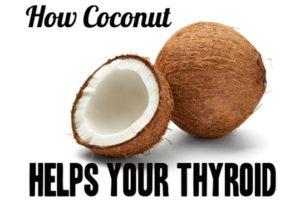 Virgin Coconut Oil Benefits for Thyroid Health