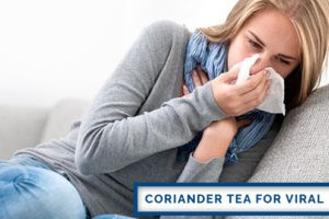 Coriander Tea for Viral Fever