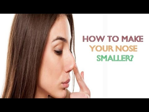 How to Make Your Nose Smaller Naturally - How to Make Your Nose Smaller Naturally?