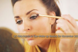 15 New trends in Eye Make up Beauty for November 2017 1 300x200 - 15 New trends in Eye-Make up Beauty for November 2017