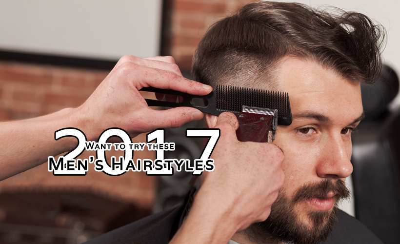 Want to try these Men's Hairstyles 2017