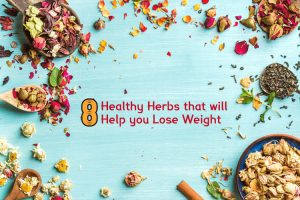 8 healthy herbs that will help you lose weight 300x200 - 8 Healthy Herbs that will Help you Lose Weight