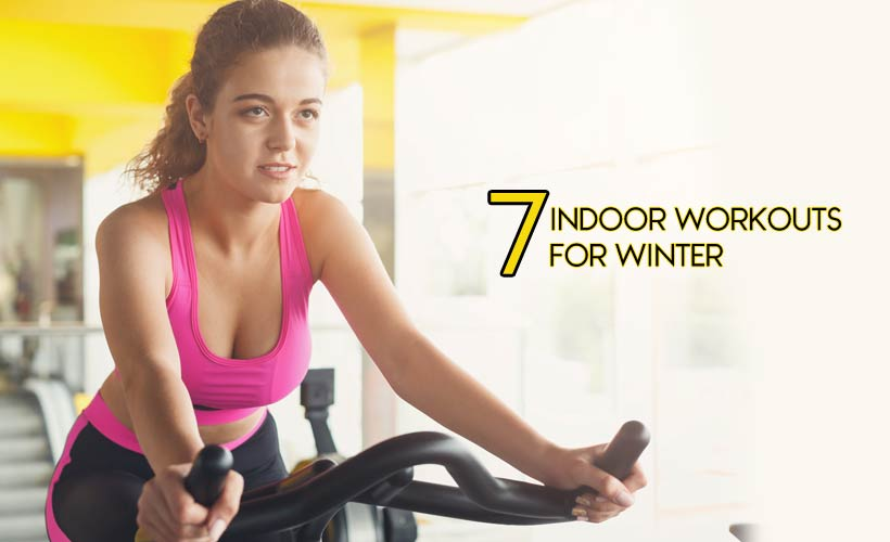 7 Indoor Workouts for Winter - 7 Indoor Workouts for Winter