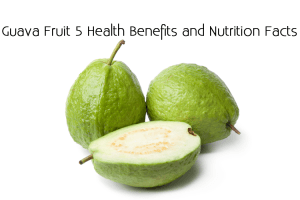 Guava Fruit 5 Health Benefits and Nutrition Facts 300x200 - Guava Fruit 5 Health Benefits and Nutrition Facts