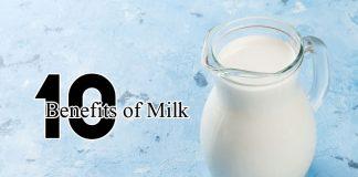 10 Essential Benefits of Milk