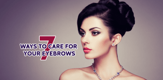 7 Ways to Care for your Eyebrows