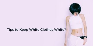 Tips to Keep White Clothes White?