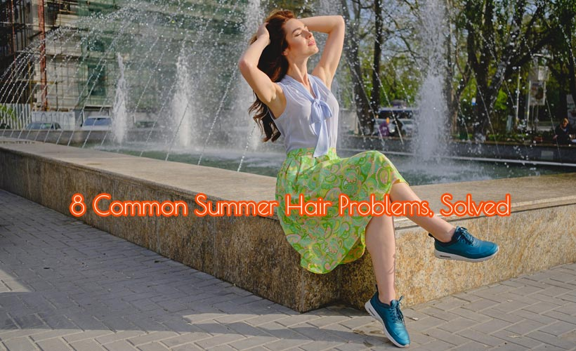 8 Common Summer Hair Problems, Solved