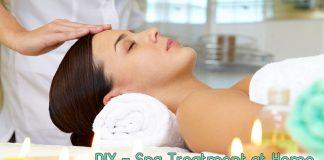 DIY– Spa Treatments At Home