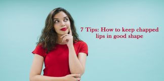 7 tips how to keep chapped lips in good shape