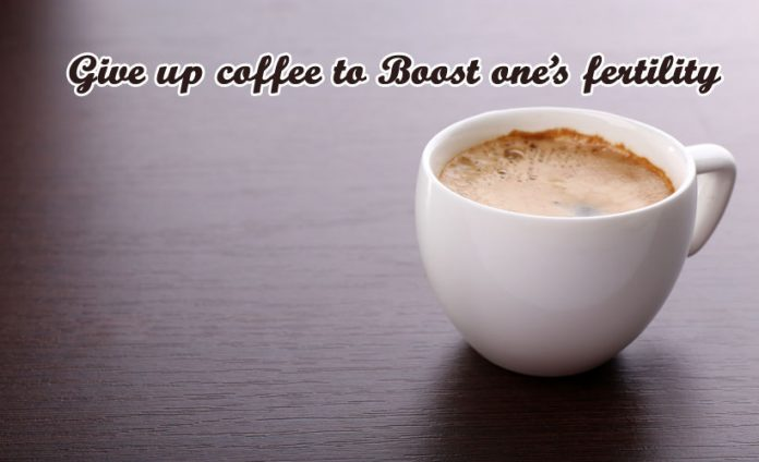 Give Up Coffee to Boost One's Fertility