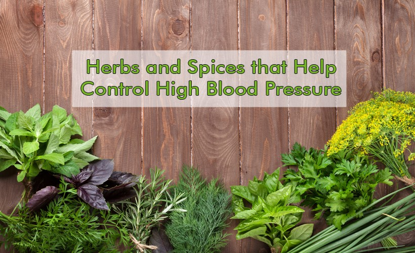 Herbs and Spices that Help Control High Blood Pressure