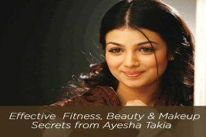 Effective Fitness, Beauty & Makeup Secrets from Ayesha Takia