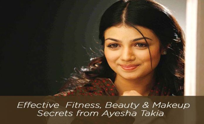 Effective Fitness, Beauty & Makeup Secrets from Ayesha Takia