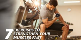 7 exercises to strengthen muscles fast