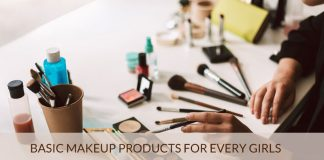 Basic Makeup Products for Every Girls