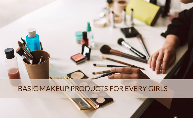 Basic Makeup Products for Every Girls - Site-Wide Activity