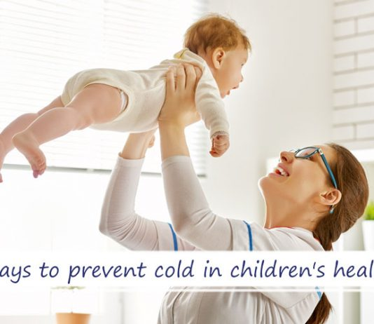 7 ways to prevent cold among children