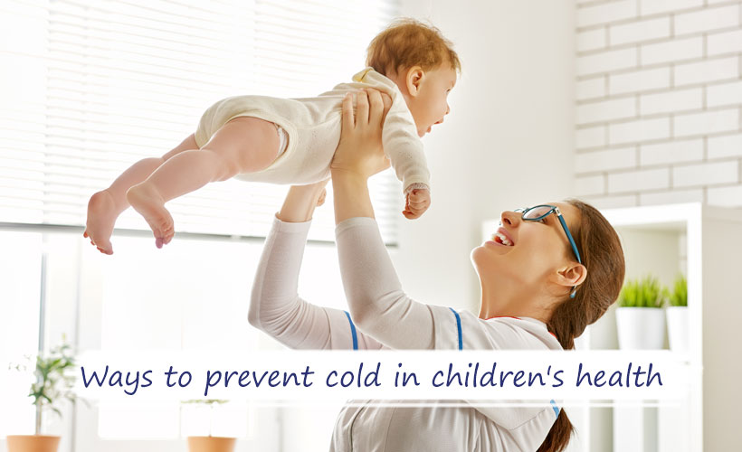 Ways to prevent cold in childrens health - Site-Wide Activity