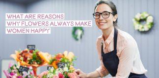 5 reasons why flowers make women happy