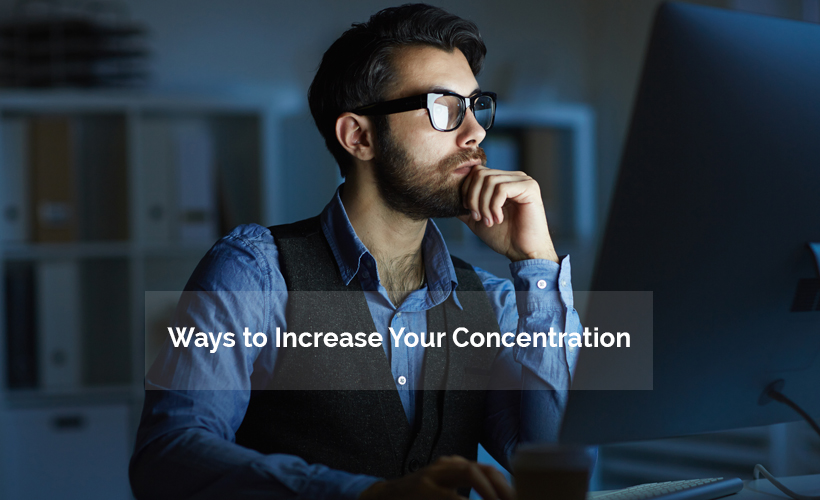 concentration1 - 5 Ways to Increase Concentration