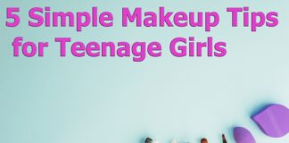 5 Simple Makeup Tips for Teenage Girls