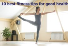 10 best fitness tips for good health