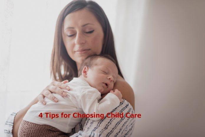 4 Tips for Choosing Child Care