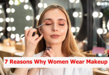 7 Reasons Why Women Wear Makeup