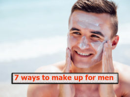 7 ways to make up for men