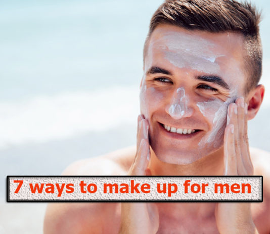 7 ways to make up for men