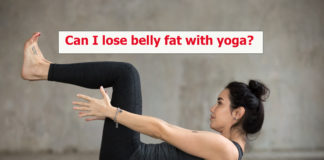 Can I lose belly fat with yoga?