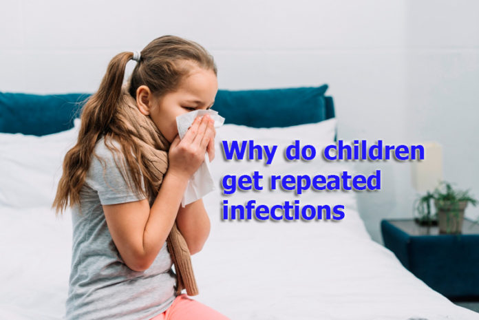 Why do children get repeated infections?