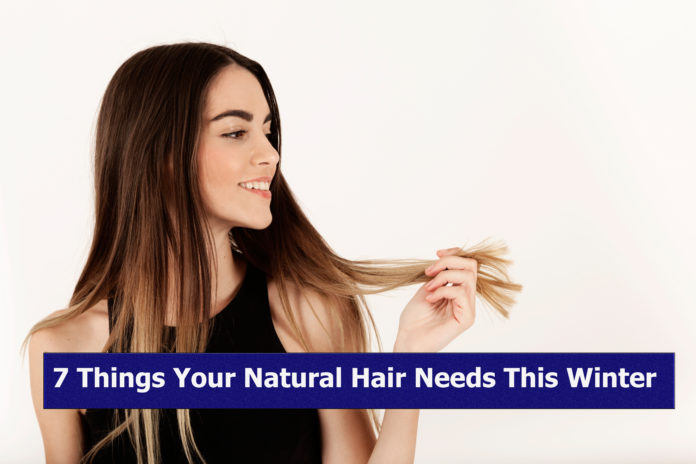 7 Things Your Natural Hair Needs This Winter