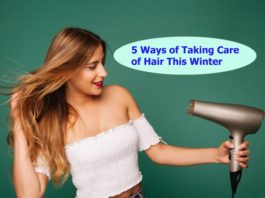 5 Ways of Taking Care of Hair This Winter