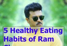 5 Healthy Eating Habits of Ram Charan