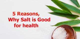 5 Reasons for Salt being good for health