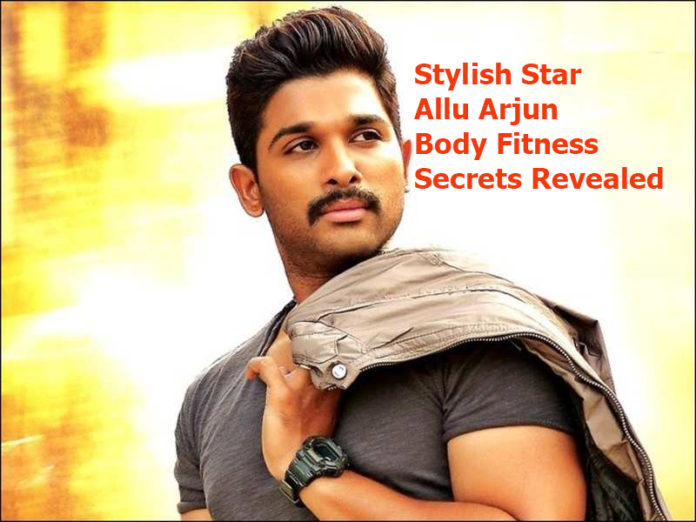 Stylish Star Allu Arjun Body Fitness Secrets Revealed
