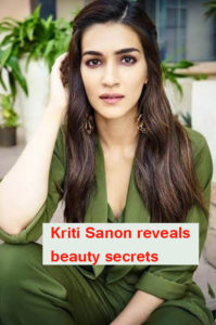 Krithi sanon1 psd file 1 199x300 - Kriti Sanon reveals beauty secrets