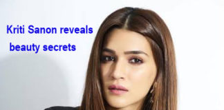 Kriti Sanon reveals beauty secrets