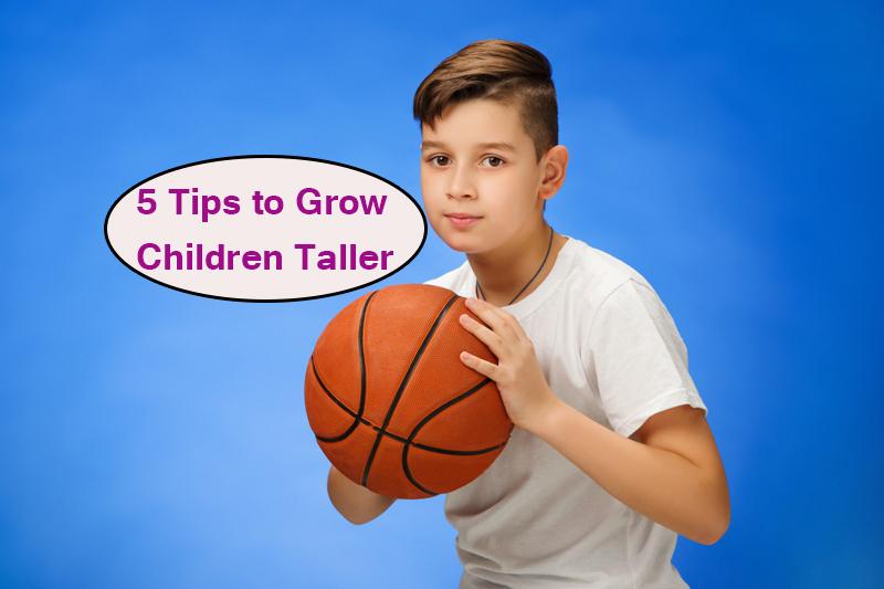 5 Tips to Grow Children Taller11 - 5 Tips to Grow Children Taller
