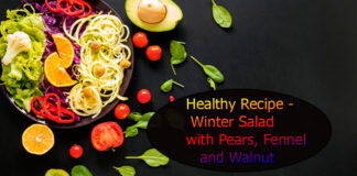 Healthy Recipe - Winter Salad with Pears, Fennel and Walnut