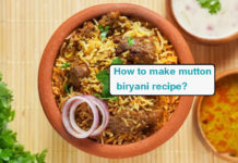How to make mutton biryani recipe?