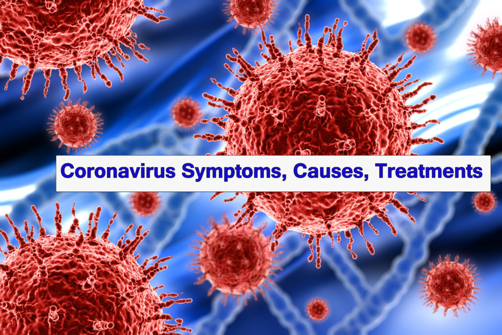 Coronavirus Symptoms Causes Treatments 1024x683 - Coronavirus Symptoms, Causes, Treatments